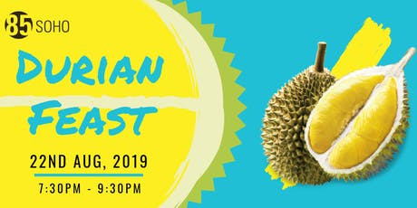 Durian Feast: Free Flow Durian tickets