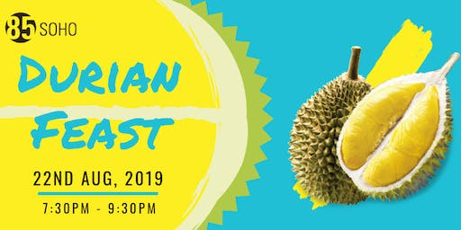 Durian Feast: Free Flow Durian