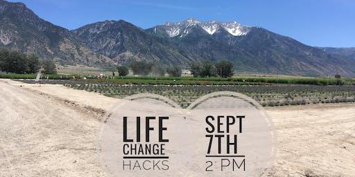 """Life Change """"Hacks"""""""