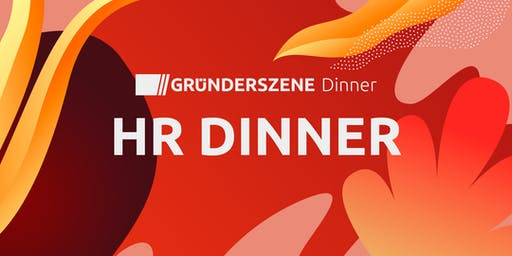 Gründerszene HR Dinner - 17.10.2019