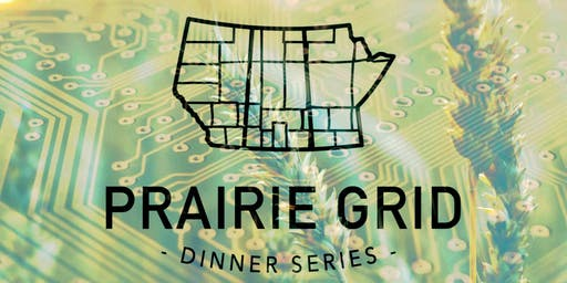 The Prairie Grid Dinner Series: Innovation - Winnipeg