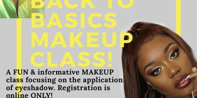 BACK TO BASICS EYESHADOW CLASS