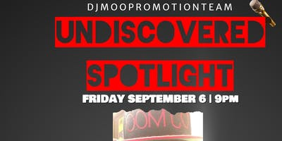 UNDISCOVERED SPOTLIGHT (PARTY & NETWORK)