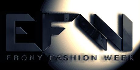 EBONY FASHION WEEK SS20 tickets