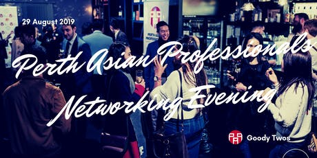 Perth Asian Professionals Networking Evening tickets