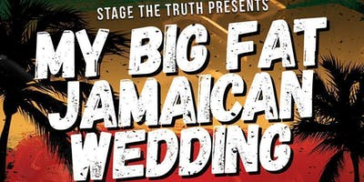 MY BIG FAT JAMAICAN WEDDING