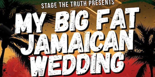 MY BIG FAT JAMAICAN WEDDING