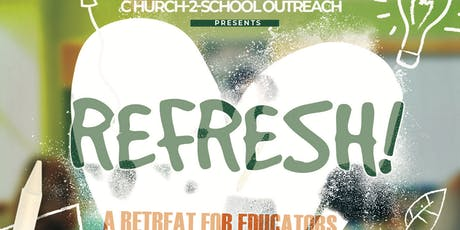 REFRESH! | A Retreat for Educators & Youth Workers tickets