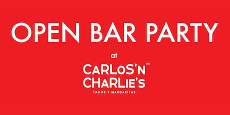 The (Open Bar) Party at Carlos 'N Charlie's tickets