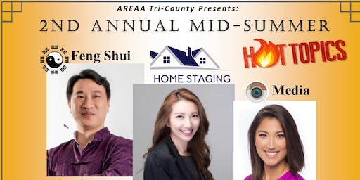 AREAA Tri-County Mid-Summer Hot Topics - Feng Shui-Staging-Media. Free Event