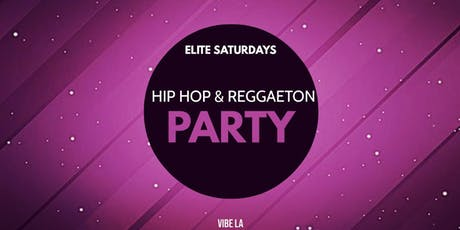 Elite Saturdays: Hip Hop & Reggaeton Party tickets
