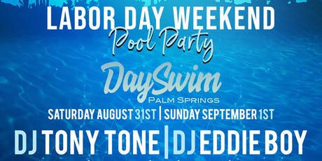 Labor Day Weekend Pool Party  tickets