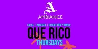 QUE RICO THURSDAYS @ AMBIANCE LOUNGE SACRAMENTO