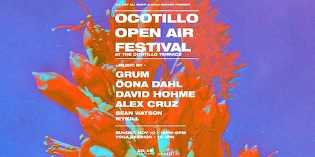 Ocotillo Open Air Festival   11.10.19 tickets