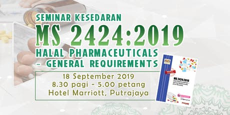 Seminar Kesedaran MS 2424:2019 Halal Pharmaceuticals - General requirements tickets