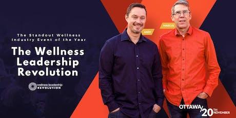 Wellness Leadership Revolution - Ottawa | November 20, 2019 tickets