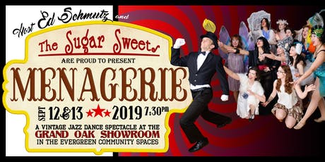 The Sugar Sweets Present: Menagerie tickets