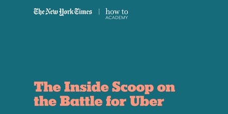 How To Understand Our Times: The Inside Scoop on the Battle for Uber tickets