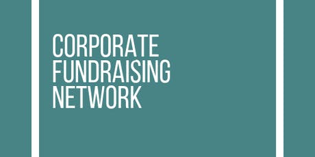 Corporate Fundraising Network - 4 September 2019 tickets