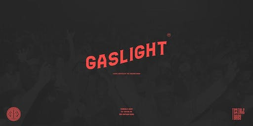 Gaslight w/ The Record Room DJs