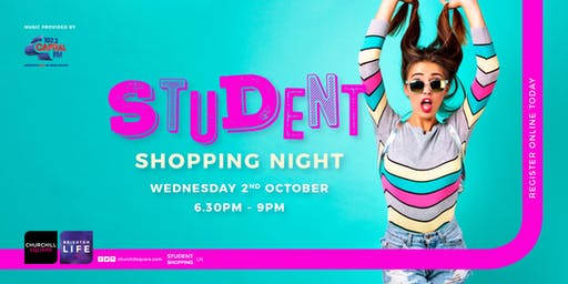 Student Shopping Night at Churchill Square