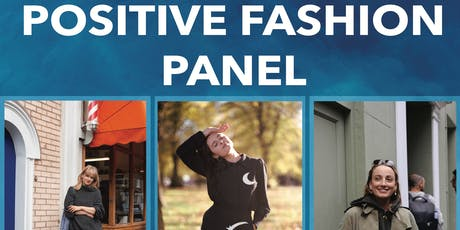 Positive Fashion Panel tickets