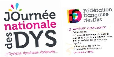 JOURNEE DES DYS - 05/10/19 - Conférence Monique CONSCIENCE  - 10H à 12H billets