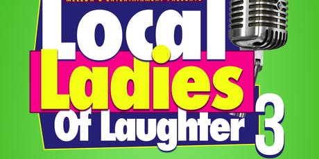 Local Ladies of Laughter #LLOL tickets