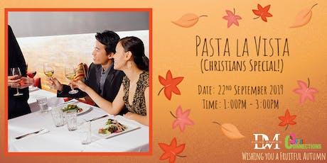 Pasta La Vista (Christians Special!) (50% OFF!) tickets
