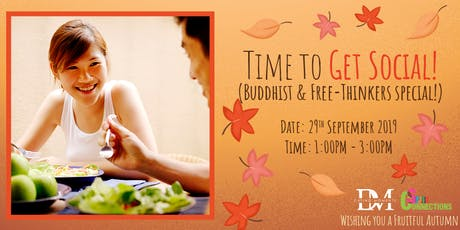 Time to GET SOCIAL!  (Buddhists & Free-Thinkers Special!) (50% OFF!) tickets