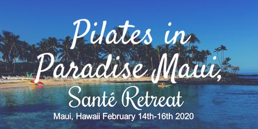 Pilates In Paradise Maui, Santé Retreat 2020