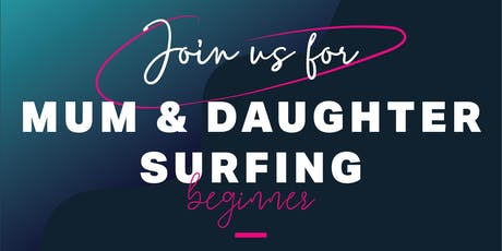 Mum & Daughter Beginner's Surfing Session tickets