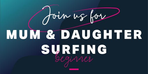 Mum & Daughter Beginner's Surfing Session