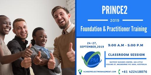 Prince2 Foundation | Practitioner Training | September| 2019 | Melbourne