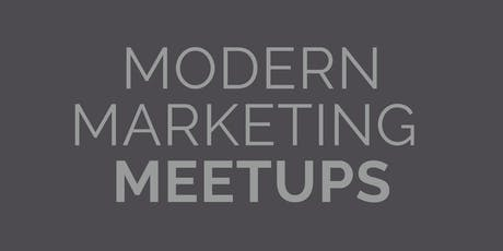 Modern Marketing Meetups tickets