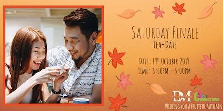 Saturday Finale Tea-Date (50% OFF!) tickets