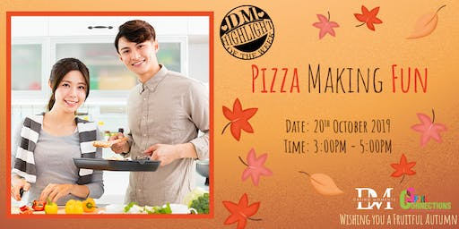 CALLING FOR GENTS! DM Highlight of the Week! PIZZA Making FUN (50% OFF!)