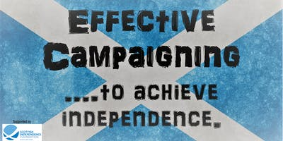 Effective Campaigning...to achieve independence