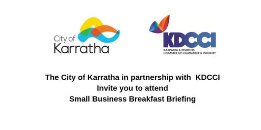City of Karratha & KDCCI Small Business Breakfast Briefing
