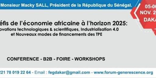 """2e  Forum Economique Generescence """"FEG Dakar"""" 5 & 6 Novembre 2019"""