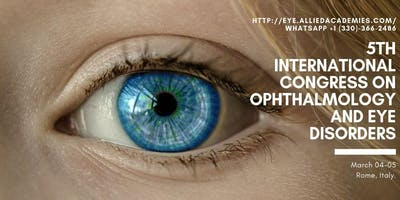 5th International Congress on Ophthalmology and Eye Disorders