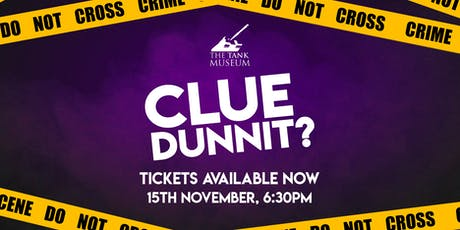Clue Dunnit? at The Tank Museum tickets