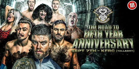 "Over The Top Wrestling Presents ""The Road To Fifth Year Anniversary"" Over 18s tickets"