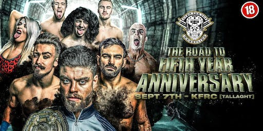 "Over The Top Wrestling Presents ""The Road To Fifth Year Anniversary"" Over 18s"