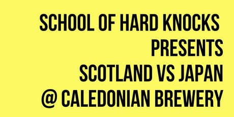 SoHK Scotland vs Japan  Screening and Feast Caledonian Brewery tickets