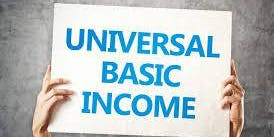 Universal Basic Income: What's the big idea?