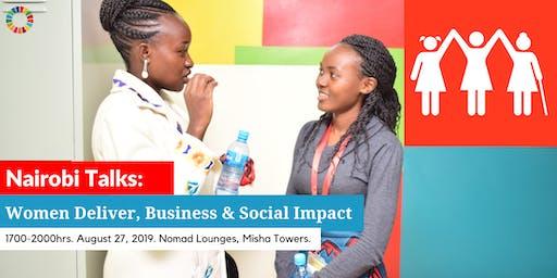 Nairobi Talks: Women Deliver,Business & Social Impact