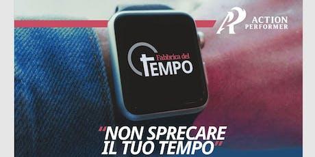 Non sprecare il TUO tempo - Pisa 9 settembre biglietti