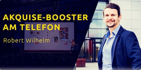 AKQUISE-BOOSTER am TELEFON  Tickets