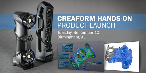 Creaform Hands-on Product Launch - Alabama